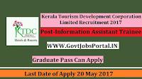 Kerala Tourism Development Corporation Limited Recruitment 2017– Information Assistant Trainee