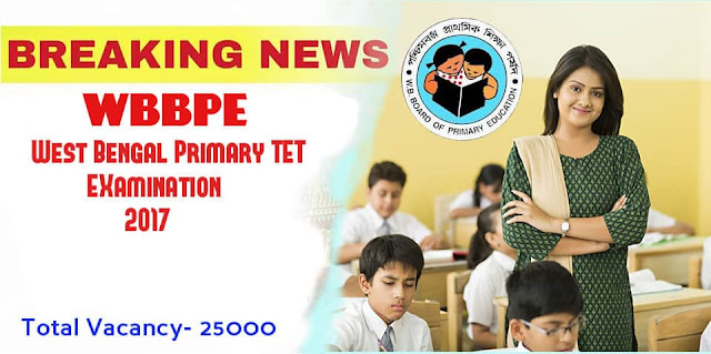 WB Primary TET Recruitment 2017