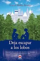Deja Escapar a Los Lobos por Carol Rifka Brunt