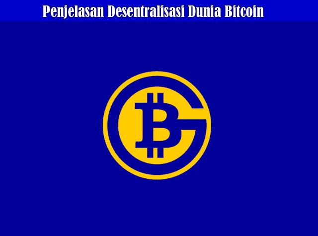 Penjelasan Desentralisasi Dunia Bitcoin