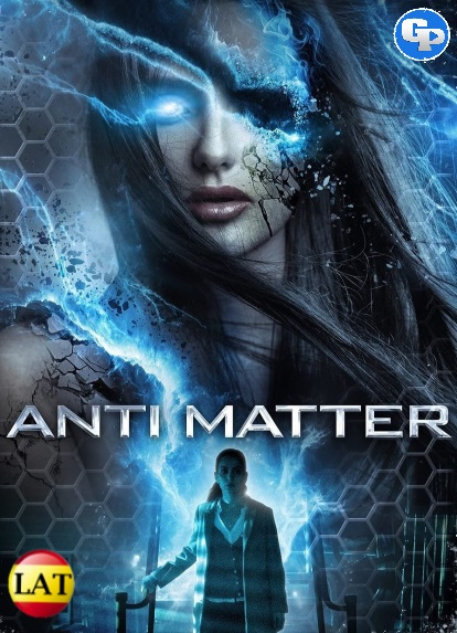 Anti Matter (2016) LATINO