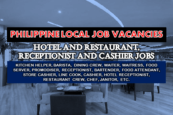 Are you looking for a local job? The following are job vacancies for you. If interested, you may contact the employer/agency listed below to inquire further or to apply.      JOB VACANCIES  1. KITCHEN HELPER Apply before 30 Jul Office Address: G/F First Lucky Place Annex Building, 2259 Chino Roces Avenue Extension Makati City, Makati, Metro Manila, Philippines  Vacancy: 12 openings  2. BARISTA Apply before 30 Jul Office Address: G/F First Lucky Place Annex Building, 2259 Chino Roces Avenue Extension Makati City, Makati, Metro Manila, Philippines Vacancy: 12 openings  3. KITCHEN CREW Apply before 13 Jul Office Address: 20th Floor Oledan Square, 6788 Makati Skyplaza, Ayala Ave., Makati City Vacancy: 5 openings Website: http://www.oraclesee.com  4. DINING CREW Apply before 14 Jul Office Address: 20th Floor Oledan Square, 6788 Makati Skyplaza, Ayala Ave., Makati City Vacancy: 15 openings Website: http://www.oraclesee.com  5. WAITRESS Apply before 4 Aug Office Address: 25A Timog Avenue South Triangle Quezon City, Quezon City, Metro Manila, Philippines Vacancy:  opening Website: http://www.piandre.com  6. FOOD SERVER Apply before 13 Aug Office Address: 25A Timog Avenue South Triangle Quezon City, Quezon City, Metro Manila, Philippines Vacancy: 1 opening Website: http://www.piandre.com  7. RECEPTIONIST Apply before 22 Jun Office Address: 3rd Floor ECJ Building, Real Street, corner Arzobispo Street, Intramuros, Manila, 1002 Metro Manila, Philippines Vacancy: 1 opening Website: http://uniship.com.ph/11,000.00 - 14,000.00 PHP/ month  8. WAREHOUSE ADMIN ASSISTANT Apply before 14 Jun Office Address: 8006 cor United & Brixton Sts. Brgy. Kapitolyo Pasig City, Pasig, Metro Manila, Philippines Vacancy: 1 opening  9. HOTEL BOOKING SPECIALIST Apply before 12 Aug Office Address: Unit 2004, 139 Corporate Center, 139 Valero St.,, Salcedo Village, Makati, Metro Manila, Philippines Vacancy: 2 openings Website: http://www.globalheadstart.com/  10. HOTEL RESERVATIONS AND SALES AGENT Apply before 7 Aug Office Address: Unit 2004, 139 Corporate Center, 139 Valero St.,, Salcedo Village, Makati, Metro Manila, Philippines Vacancy: 50 openings Website: http://www.globalheadstart.com/ 11. STORE TEAM MEMBER Apply before 30 Jul Office Address: 30 Meralco Ave, Ortigas Center, Pasig, Metro Manila, Philippines Vacancy: 6 openings  12. PROMODISER Apply before 29 Jun Office Address: 565 Muelle de Binondo St. cor. San Nicolas Binondo Manila, Manila, Metro Manila, Philippines Vacancy: 12 openings Website: http://www.mptii.ph  13. BARTENDER Apply before 6 Aug Office Address: Ayala Ave, Makati, Metro Manila, Philippines Vacancy:  opening Website: http://www.apartment1b.com/  14. FOOD ATTENDANT Apply before 24 Jun Office Address:  Ayala, San Antonio Village, Makati, Metro Manila, Philippines Vacancy: 1 opening Website: http://www.apartment1b.com/  15. RESTOBAR MANAGER Apply before 6 Aug Office Address: 5484 Osmeña Highway, Makati, NCR, Philippines Vacancy: 1 opening  16. STORE TEAM MEMBER | SERVICE CREW Apply before 14 Jul Office Address: G/F First Lucky Place Annex Building, 2259 Chino Roces Avenue Extension Makati City, Makati, Metro Manila, Philippines Vacancy: 2 openings  17. STORE CASHIER Apply before 6 Aug Office Address: 14F Room D, The World Center Buiding, Sen. Gil Puyat Ave. Makati City, Makati, Metro Manila, Philippines Vacancy: 3 openings Website: http://www.smartfuture.com.ph/  18. HOTEL RESERVATIONS AGENT Apply before 5 Aug Office Address: Unit 2004, 139 Corporate Center, 139 Valero St.,, Salcedo Village, Makati, Metro Manila, Philippines Vacancy: 3 openings Website: http://www.globalheadstart.com/  19. MARKETING OFFICER Apply before 29 Aug Office Address: Pasong Tamo Extension, 2259 Chino Roces Ave, Makati, 1231 Metro Manila, Philippines Vacancy: 1 opening  20. HOST | HOSTESS Apply before 5 Aug Office Address: 723 Aurora Blvd, Quezon City, 1112 Metro Manila, Philippines, New Manila, Quezon City, Metro Manila, Philippines Vacancy: 100 openings Website: http://ipams.com/index.php  21. HOTEL BOOKING SPECIALIST Apply before 4 Aug Office Address: Unit 2004, 139 Corporate Center, 139 Valero St.,, Salcedo Village, Makati, Metro Manila, Philippines Vacancy: 3 openings Website: http://www.globalheadstart.com/  22. RECEPTIONIST Apply before 30 Aug Office Address: 6th & 7th Flr, 112 SOL Building, Amorsolo St., Legaspi Village, Makati, Metro Manila, Philippines Vacancy: 1 opening Website: http://www.keyland.com.ph/ Salary: 13,000.00 - 16,000.00 PHP/ month  23. FOOD SERVERS Apply before 11 Jul Office Address: 30th Mall of Ayala Meralco Ortigas Pasig City Vacancy: 20 openings  24. BARISTA Apply before 4 Aug Office Address: G/F Araga Building, 108 E. Rodriguez Jr. Ave., Bagumbayan, Libis, Quezon City Vacancy: 1 opening Website: http://idcmanpower.com/  25. LINE COOK Apply before 4 Aug Office Address: Pasig, Metro Manila, Philippines Vacancy: 2 openings  26. JANITOR Apply before 4 Jul Office Address: 25 Timog Ave, Diliman, Quezon City, Metro Manila, Philippines Vacancy: 2 openings Website: http://www.piandre.com  27. LINE COOK Apply before 24 Jul Office Address: Ayala Ave, Makati, Metro Manila, Philippines Vacancy: 2 openings Website: http://www.apartment1b.com/  28. HOTEL BOOKING REPRESENTATIVE | DAY SHIFT Apply before 31 Jul Office Address: Unit 2004, 139 Corporate Center, 139 Valero St.,, Salcedo Village, Makati, Metro Manila, Philippines Vacancy: 3 openings Website: http://www.globalheadstart.com/  29. FOOD SERVICE SALES SPECIALIST Apply before 31 Jul Office Address: Makati, Metro Manila, Philippines Vacancy: 1 opening Website: http://www.ajinomoto.com.ph  30. CASHIER Apply before 30 Jul Office Address: Makati, Metro Manila, Philippines Vacancy: 1 opening  31. RECEPTIONIST / ADMIN ASSISTANT | BINONDO Apply before 29 Jun Office Address: 333 Juan Luna St, Binondo, Manila, 1006 Metro Manila, Philippines Vacancy: 1 opening  32. RECEPTIONIST Apply before 29 Jul Office Address: Philamlife Tower, Access Road, Makati, NCR, Philippines Vacancy: 1 opening Website: http://www.intevalue.com  33. HOTEL RESERVATIONS AGENT | TRAVEL AND LEISURE Apply before 28 Jul Office Address: Unit 2004, 139 Corporate Center, 139 Valero St.,, Salcedo Village, Makati, Metro Manila, Philippines Vacancy: 2 openings Website: http://www.globalheadstart.com/  34. WAREHOUSE HELPER Apply before 29 Oct Office Address: 60 Howmart Rd, Quezon City, 1106 Metro Manila, Philippines Vacancy: 1 opening Website: http://www.sciencemarketing.com.ph  35. CASHIER | METRO MANILA Apply before 15 Jul Office Address: Cypress, Makati, Metro Manila, Philippines Vacancy: 3 openings  36. FOOD ATTENDANT Apply before 24 Jun Office Address: Ayala, San Antonio Village, Makati, Metro Manila, Philippines Vacancy: 1 opening Website: http://www.apartment1b.com/  37. KITCHEN MANAGER Apply before 30 Dec Office Address: 36 Meralco Ave, 36 Meralco Ave, Pasig, Metro Manila, Philippines Vacancy: 1 opening  38. HOTEL RECEPTIONIST Apply before 24 Jul Office Address: Unit 2004, 139 Corporate Center, 139 Valero St.,, Salcedo Village, Makati, Metro Manila, Philippines Vacancy: 50 openings Website: http://www.globalheadstart.com/  39. RECEPTIONIST Apply before 22 Jul Office Address: 7th floor, Cambridge Center 108 Tordesillas St., Salcedo Village, Makati, Metro Manila, Philippines Vacancy: 1 opening Website: http://xurpasgroup.com/Salary: 18,000.00 - 25,000.00 PHP/ month  40. RESTAURANT AREA MANAGER | MAKATI Apply before 20 Oct Office Address: 10F BA Lepanto Building, Paseo de Roxas, Makati, Metro Manila, Philippines Vacancy: 3 openings  41.BARISTA Apply before 11 Jul Office Address: Meralco Ave, Ortigas Center, Pasig, Metro Manila, Philippines Vacancy: 3 openings  42. PURCHASING MANAGER | FOOD AND BEVERAGE Apply before 21 Jul Office Address: 108 E Rodriguez Sr. Ave, New Manila, Quezon City, Metro Manila, Philippines Vacancy: 1 opening Website: http://idcmanpower.com/  43. RESTAURANT AREA MANAGER FOR JAPANESE CONCEPT Apply before 20 Sep Office Address: 10F BA Lepanto Building, Paseo de Roxas, Makati, Metro Manila, Philippines Vacancy: 3 openings  44. SOUS CHEF Apply before 20 Jul Office Address: city garden hotel Makati Vacancy: 1 opening Website: http://www.citygardengrandhotel.com  45. RESTAURANT CREW Apply before 29 Dec Office Address: 11th Jamboree, Diliman, Quezon City, Metro Manila, Philippines Vacancy: 10 openings Website: https://www.autismsocietyphilippines.org  46. BARISTA Apply before 17 Jul Office Address: 1405 AIC Burgundy Empire Tower, ADB Avenue, Ortigas, Pasig, Metro Manila, Philippines Vacancy: 1 opening Website: http://www.successmall.biz  47. BARTENDER Apply before 11 Jul Office Address: Meralco Ave, Ortigas Center, Pasig, Metro Manila, Philippines Vacancy: 3 openings  48. RESTAURANT SUPERVISOR Apply before 11 Jul Office Address: 30th Mall of Ayala Meralco Avenue Ortigas Pasig Vacancy: 2 openings  49. KITCHEN SUPERVISOR Apply before 15 Jul Office Address: Binondo, Manila, Metro Manila, Philippines Vacancy: 2 openings Website: http://www.ramadamanilacentral.com  50. WAITER | FOOD SERVER Apply before 11 Jul Office Address: 30th Mall of Ayala Meralco Ortigas Pasig City Vacancy: 20 openings  SOURCE: www.kalibrr.com  DISCLAIMER: Thoughtskoto is not affiliated to any of these companies. The information gathered here are verified and gathered from the kalibrr website.