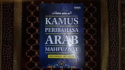 buku kamus peribahasa arab mahfuzhat