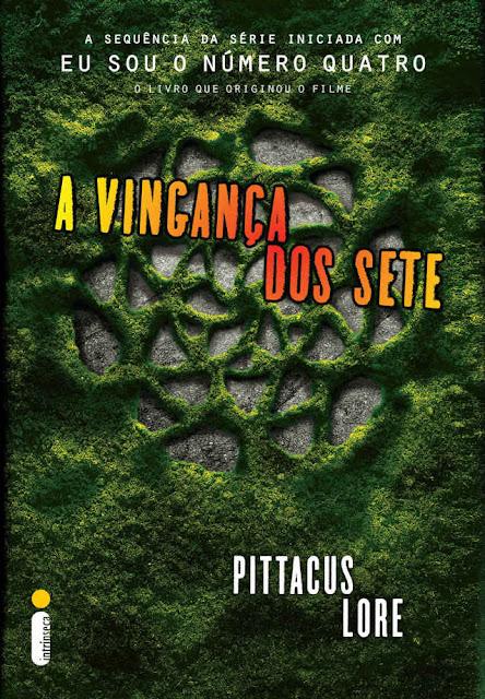 A vingança dos sete Pittacus Lore