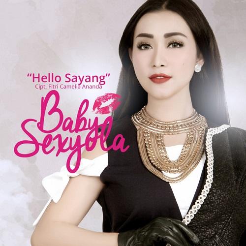Baby Sexyola - Hello Sayang