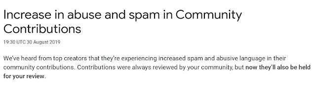 We've heard from top creators that they're experiencing increased spam and abusive language in their community contributions. Contributions were always reviewed by your community, but now they'll also be held for your review.