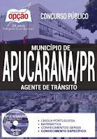 Apostila Prefeitura de Apucarana PR 2017 Agente de Trânsito