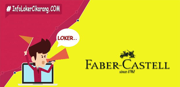 Lowongan Kerja PT. AW Faber Castell Indonesia Terbaru Juli 2018