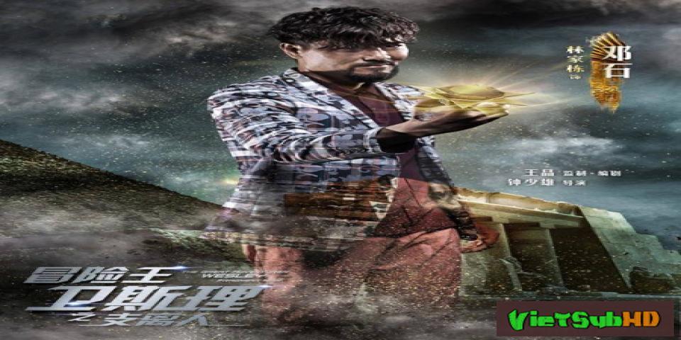 Phim Vua Mạo Hiểm Vệ Tư Lý Tập 12 VietSub HD   The Great Adventurer Wesley: Fragment Man 2018