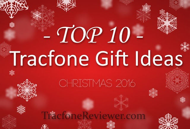 Top 10 Tracfone Gift Ideas – Christmas 2016