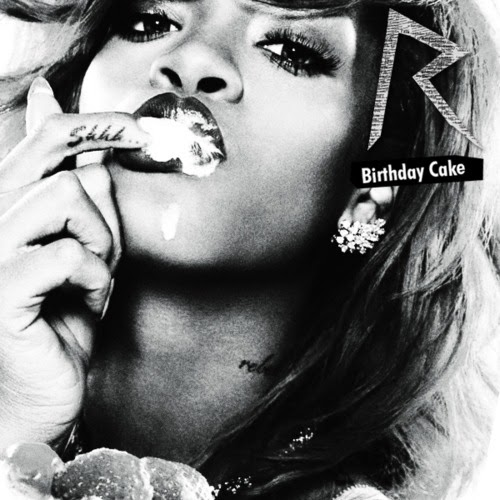 Excellent Rihanna Ft Chris Brown Birthday Cake Remix Lyrics Song Lyrics Personalised Birthday Cards Veneteletsinfo