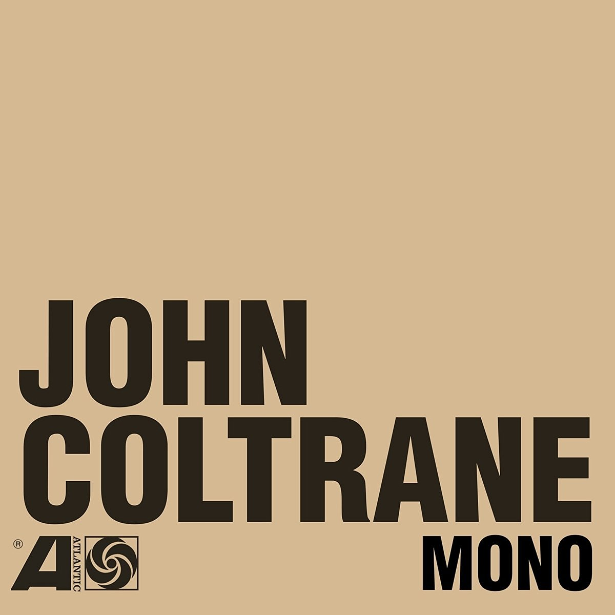 Jazz Recordings John Coltrane The Atlantic Years In Mono