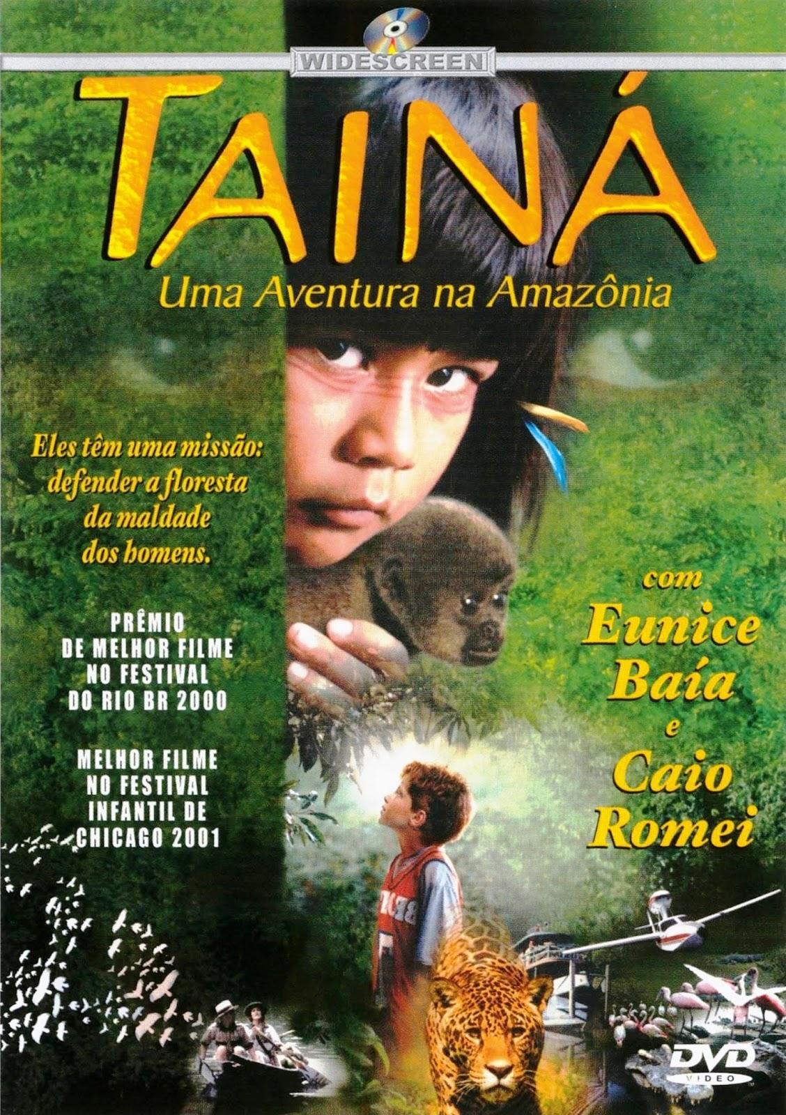 Tainá: Uma Aventura na Amazônia – Nacional (2001)
