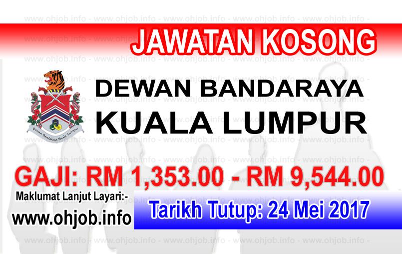 Jawatan Kerja Kosong DBKL - Dewan Bandaraya Kuala Lumpur logo www.ohjob.info mei 2017