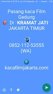 Kaca film Gedung Panggilan di  Kramat Jati