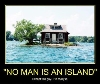 Some men really are islands unto themselves