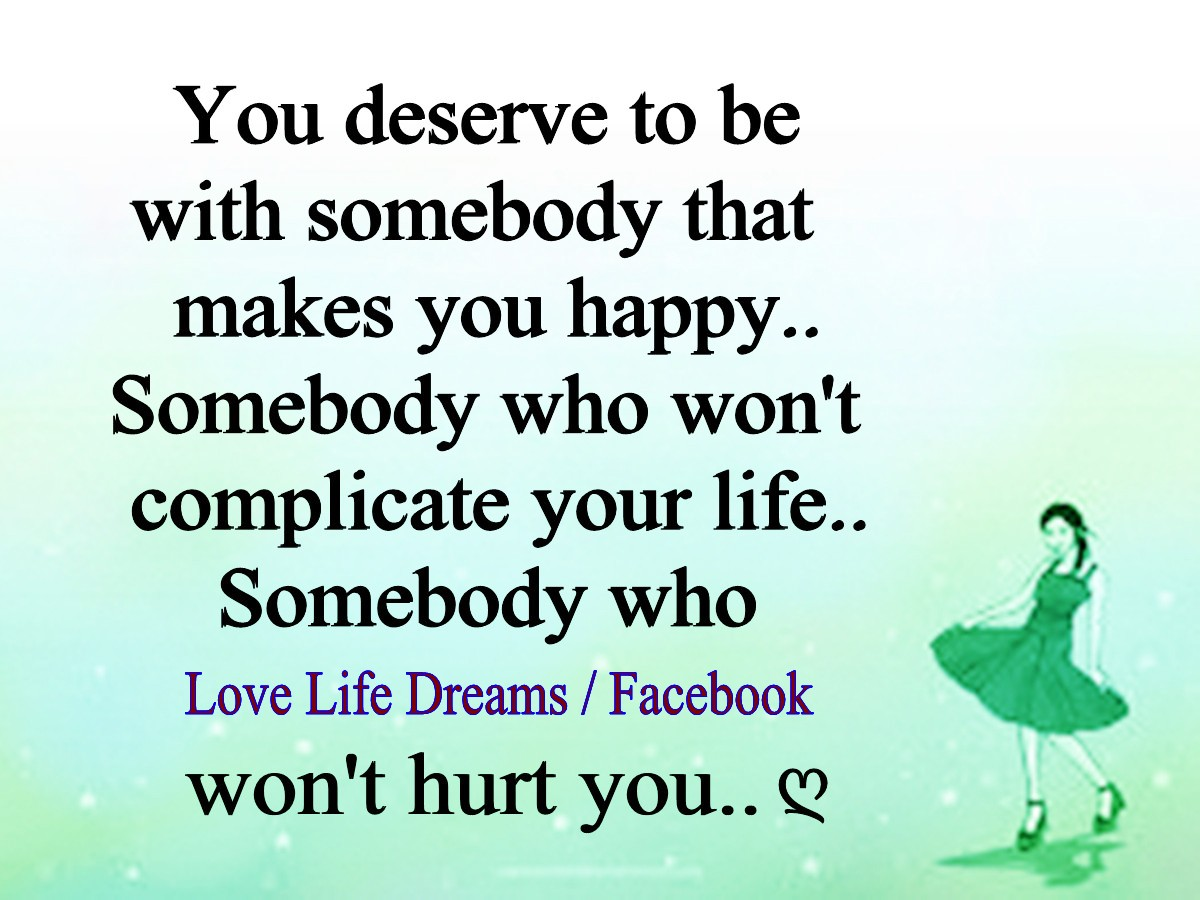 Love Life Dreams: You Deserve To Be With Somebody