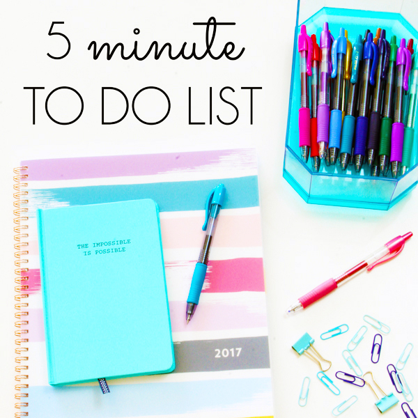 5 minute to do list