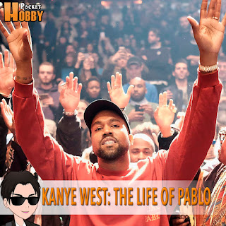 Pocket Hobby - www.pockethobby.com - Kanye West- The Life Of Pablo
