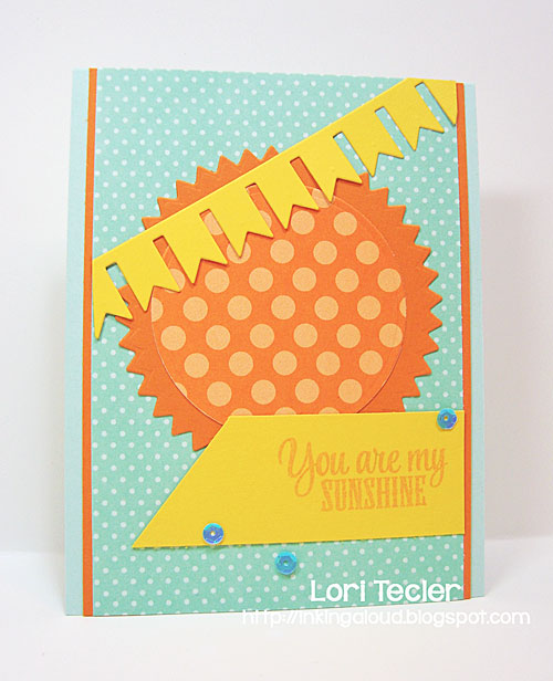 You Are My Sunshine card-designed by Lori Tecler/Inking Aloud-stamps from Verve Stamps