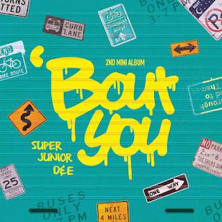 Lirik Lagu Super Junior-D&E - 'Bout You (INDO + ENG + ROM + HANGUL)