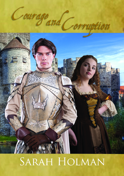 Courage and Corruption by Sarah Holman (5 star review)