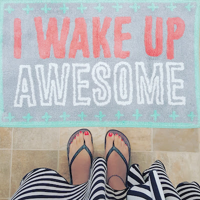 Here's to waking up awesome - and thankful