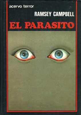 El Parasito, una de las obras cumbre de Ramsey Campbell