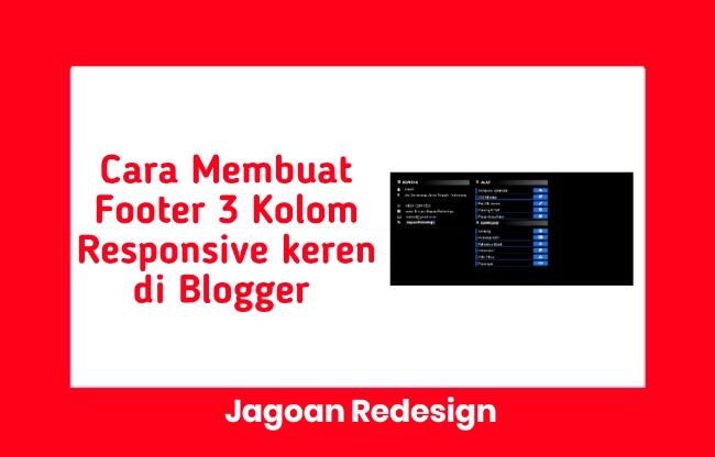 Cara Membuat Footer 3 Kolom Responsive keren di Blogger