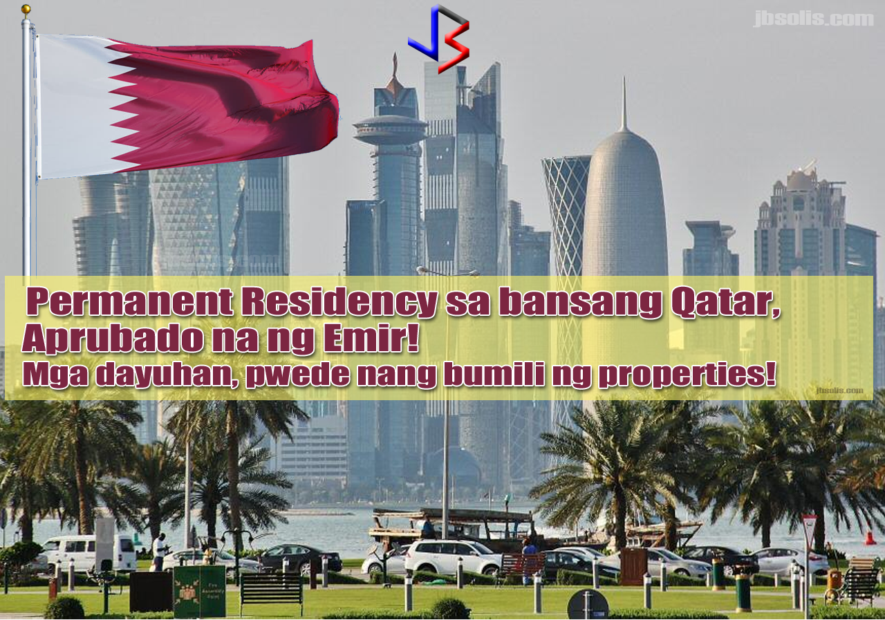 "A ground-breaking development is coming from Doha, Qatar. In a first for the Gulf, Qatar's cabinet ministers approved the creation of a new permanent resident status for certain groups of foreigners, including those who have worked for the benefit of the emirate.  Under the new rules, children with a Qatari mother and a foreign father can benefit from the new status. Foreign residents who have ""given service to Qatar"" or have ""skills that can benefit the country will also benefit from the new status.  Those deemed eligible for the new status will be afforded the same access as Qataris to free public services, such as health and education. They will also receive preferable treatment for jobs in the government and armed forces as well as being able to own their own properties and put up commercial business without the need for a Qatari partner.  In a 2016 article, an online media group ranks Qatar as one of the highest paying countries of destination for OFWs - second only to the US.  While the new permanent residency status is not the same as a Qatari nationality, it's as close to the real thing. It is also a huge leap forward for expat relations since naturalization is extremely rare in the region and the movements, including the residency status, of the millions of foreigners working in the Gulf are strictly limited.   Rich in oil and gas, Qatar has a population of 2.4 million people. Almost 90% of that number are foreigners, including a big number from Southeast Asia working in labor and construction.  The legislation was approved after Qatar's ruler, Sheikh Tamim bin Hamad Al Thani, instructed government officials to expedite measures to lure investments and reduce the economy's reliance on energy products in the wake of an ongoing Arab Boycott - where Saudi Arabia, Bahrain, UAE and Egypt are singling out Qatar for alleged terrorist connections, among other things.    Approving these laws doesn't mean that implementation will swiftly follow. As of now, Qatar's Interior Ministry is setting up a department to consider applications for this new residence status.  The new law also plays an important role in keeping Qatar's international image afloat amid the diplomatic crisis with its neighbors. Portraying itself as a victim, the new law paints a picture of Qatar that is more open, forward-thinking state when compared to its neighbors, which still uses a decades-old sponsorship system known locally as ""Kafala.""  Others speculate that the move was aimed to embarrass the rest of the Gulf states, showing Qatar as taking the situation of human rights into account when making government decisions. They say the decision was a ploy to keep expatriates in the country. Some expats are thinking about leaving the country following the long-growing crisis that began on June 5.   Sources: GMA, Bloomberg, Reuters, Gulf News"