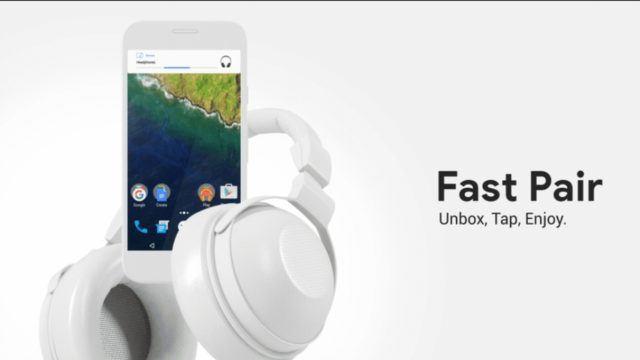 """Google Bluetooth """"Fast Pair"""" Membuat Sinkronisasi Lebih Mudah Pada Android"""