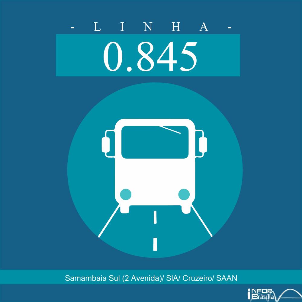 Horário de ônibus e itinerário 0.845 - Samambaia Sul (2 Avenida)/ SIA/ Cruzeiro/ SAAN