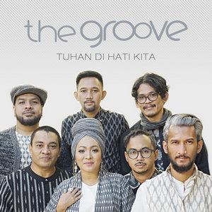 The Groove - Tuhan Di Hati Kita