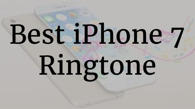 The Best Ringtone iPhone (2016) | M4R Files - Phumi6 Net