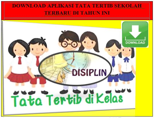 Download Aplikasi Tata Tertib Sekolah Lengkap dengan Reward and Punishment