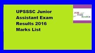 UPSSSC Junior Assistant Exam Results 2016 Marks List