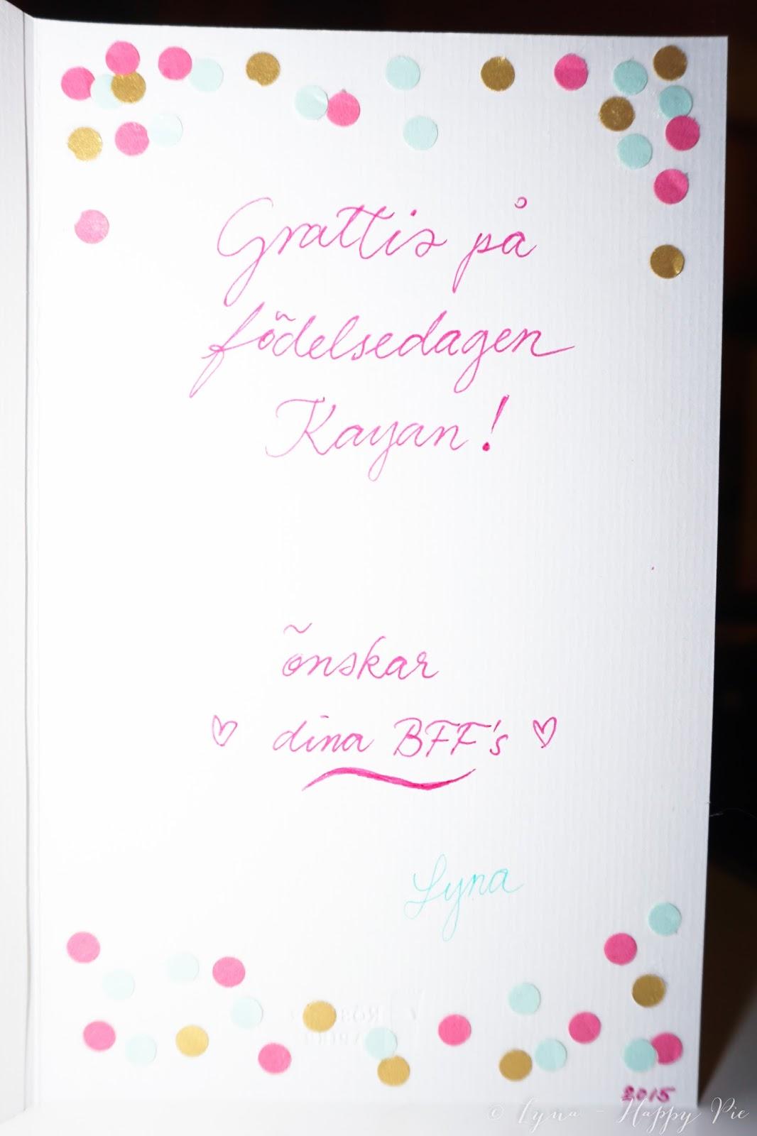 skriva på födelsedagskort Happy pie: Födelsedagskort till Kayan skriva på födelsedagskort