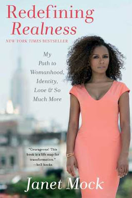 Redefining Realness: My Path to Womanhood, Identity, Love & So Much More, Janet Mock, Book Review, InToriLex