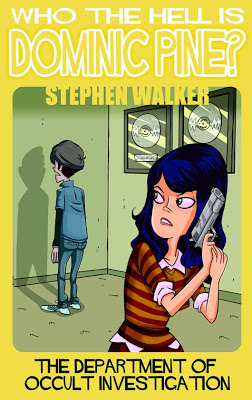 Who the Hell is Dominic Pine, Stephen Walker, Liz Sanford, Occult Investigation, eBook,Amazon, Kindle,Stephen Sloan