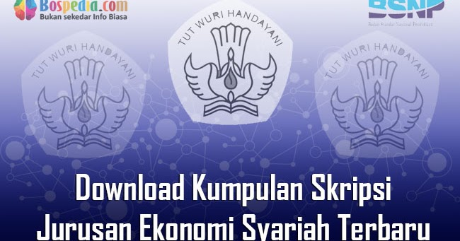 Lengkap Download Kumpulan Skripsi Untuk Jurusan Ekonomi Syariah Terbaru Bospedia
