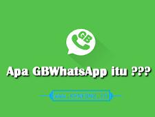 Pengertian Aplikasi GBWhatsApp ?