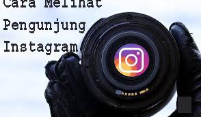 Cara Melihat Pengunjung Instagram 1
