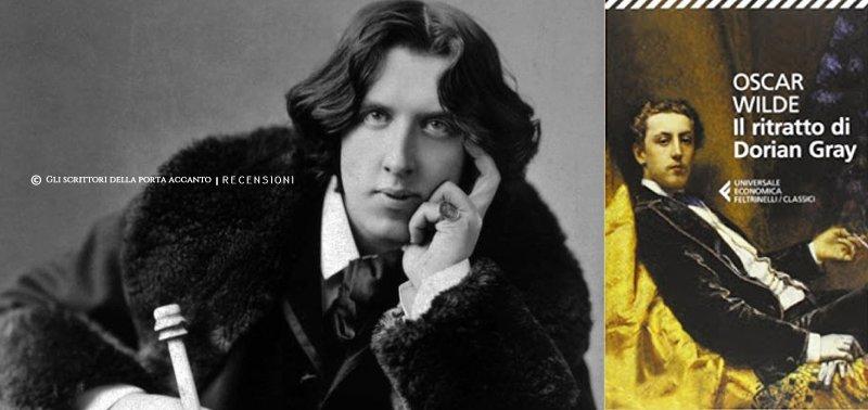 Il ritratto di Dorian Gray, di Oscar Wilde - Libri, Gli scrittori della porta accanto