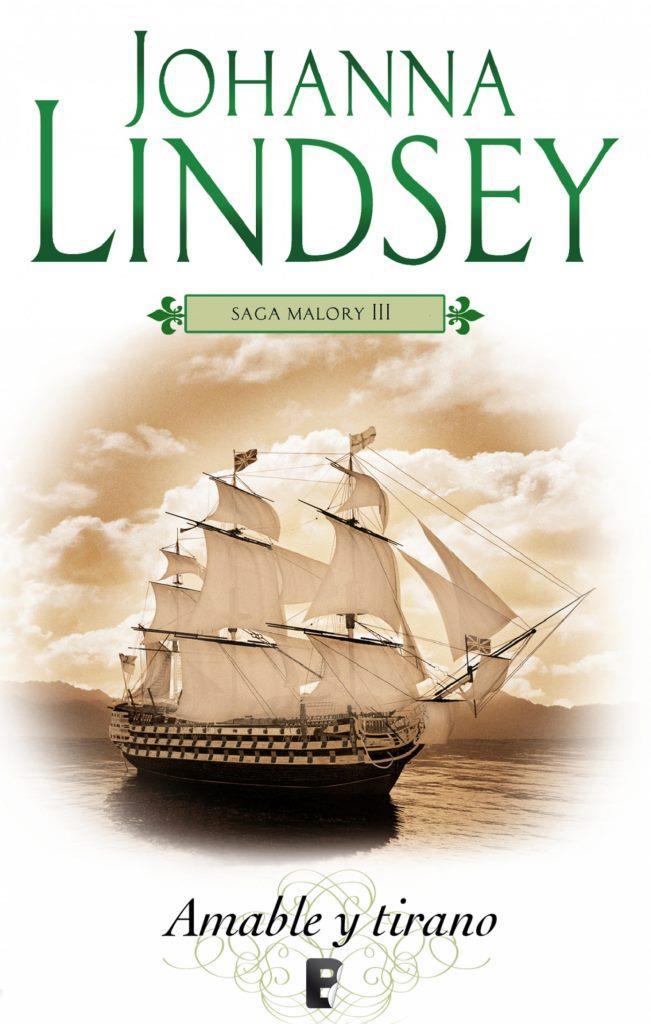 Amable y tirano: Saga Malory III – Johanna Lindsey