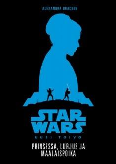 Star Wars: Uusi toivo – prinsessa, lurjus ja maalaispoika