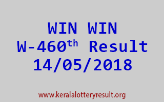 WIN WIN Lottery W 460 Result 14-05-2018