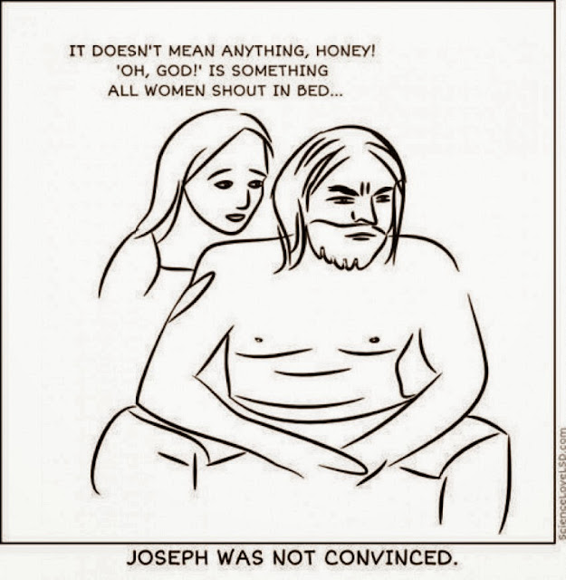 Funny Poor Joseph Mary Joke Cartoon - It doesn't mean anything, honey! Oh God is something all women shout in bed.  Joseph was not convinced