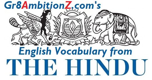 24th May 2018 Hindu Editorial Vocabulary - PDF Download