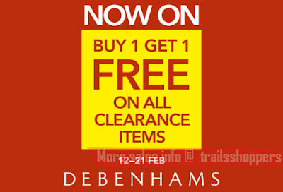Debenhams Clearance Sale Buy 1 FREE 1