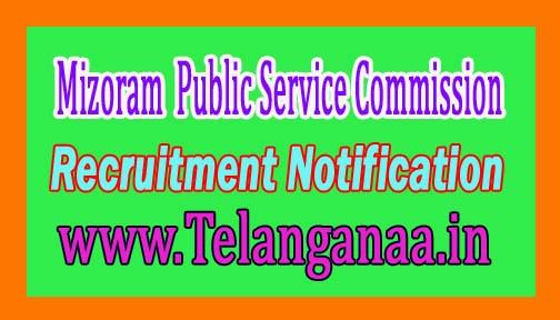 Mizoram PSC Public Service Commission Recruitment Notification 2016